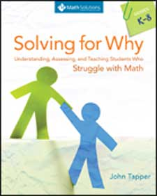 Solving for Why: Understanding, Assessing, and Teaching Students who Struggle with Math-0