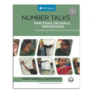 Number Talks: Fractions, Decimals, and Percentages, A Multimedia Professional Learning Resource-0