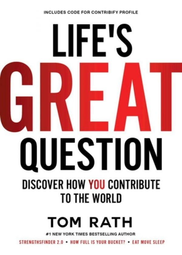 Life's Great Question: Discover How You Contribute To The World-0