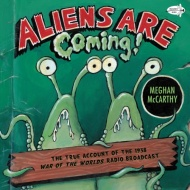 "Aliens are Coming!: The True Account of the 1938 ""War of the Worlds"" Radio Broadcast-0"