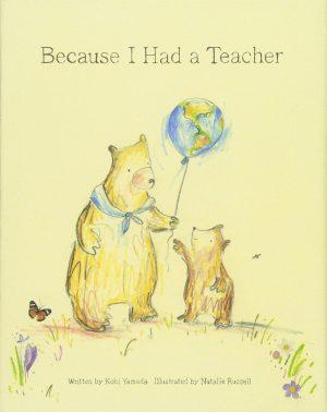 Because I Had a Teacher-0