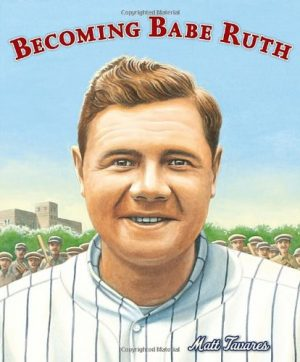 Becoming Babe Ruth-0