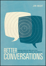 Better Conversations: Coaching Ourselves and Each Other to Be More Credible, Caring, and Connected-0