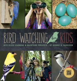 Bird Watching for Kids: Bite-Sized Learning & Backyard Projects-0