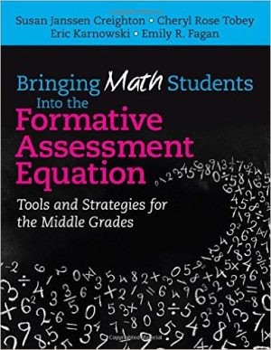 Bringing Math Students Into the Formative Assessment Equation: Tools and Strategies for the Middle Grades-0