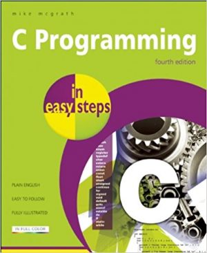 C Programming in easy steps, 4th Edition-0