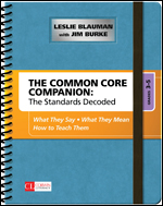 The Common Core Companion: The Standards Decoded, Grades 3-5 What They Say, What They Mean, How to Teach Them-0