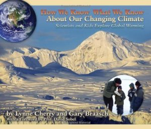 How We Know What We Know About Our Changing Climate: Scientists and Kids Explore Global Warming-0