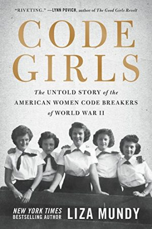 Code Girls: The Untold Story of the American Women Code Breakers of World War II-0