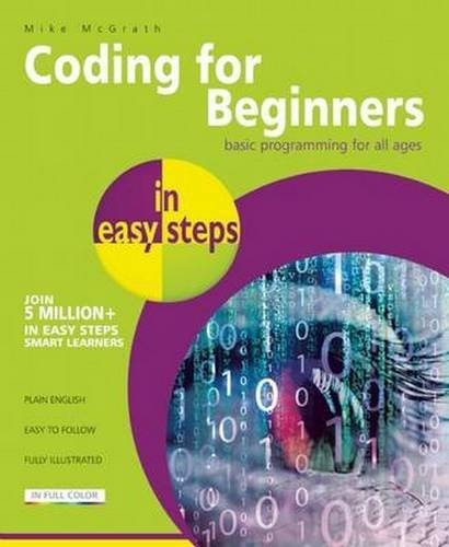 Coding for Beginners in easy steps: Basic Programming for All Ages-0