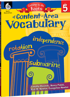 Getting to the Roots of Content-Area Vocabulary, Level 5-0