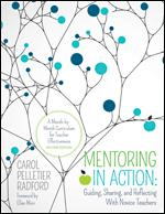 Mentoring in Action: Guiding, Sharing, and Reflecting With Novice Teachers-0