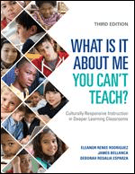 What Is It About Me You Can't Teach?: Culturally Responsive Instruction in Deeper Learning Classrooms-0