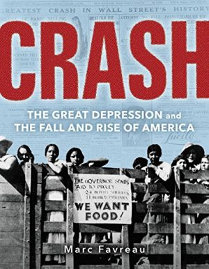 Crash: The Great Depression and the Fall and Rise of America-0