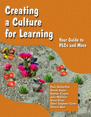 Creating a Culture for Learning: Your Guide to PLCs and More-0