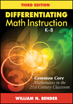 Differentiating Math Instruction, K-8: Common Core Mathematics in the 21st Century Classroom (Third Edition)-0