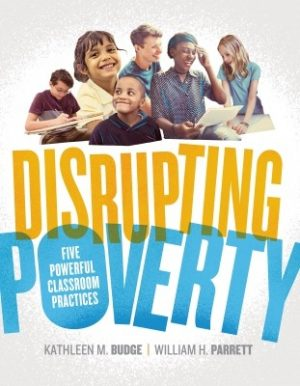 Disrupting Poverty: Five Powerful Classroom Practices-0