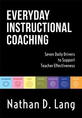 Everyday Instructional Coaching: Seven Daily Drivers to Support Teacher Effectiveness-0