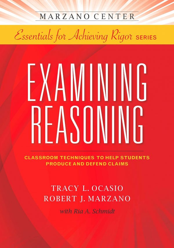Examining Reasoning: Classroom Techniques to Help Students Produce and Defend Claims-0