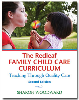Redleaf Family Child Care Curriculum: Teaching Through Quality Care, Second Edition-0