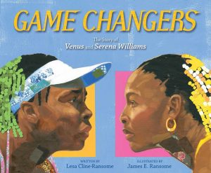 Game Changers: The Story of Venus and Serena Williams -0