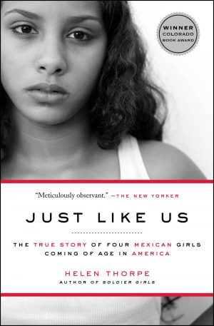 Just Like Us: The True Story of Four Mexican Girls Coming of Age in America-0