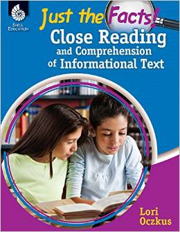 Just the Facts: Close Reading and Comprehension of Informational Texts-0