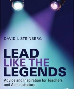 Lead Like the Legends: Advice and Inspiration for Teachers and Administrators-0