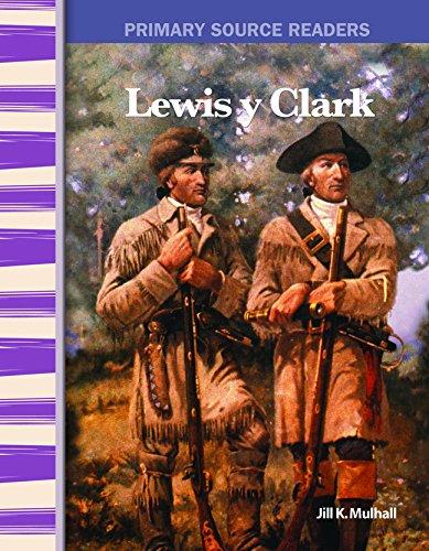 Lewis y Clark (Lewis & Clark), Primary Source Readers, (Spanish Edition)-0