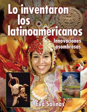 Lo Inventaron los Latinoamericanos, (Latin Americans Thought of It)-0