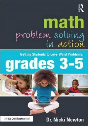 Math Problem Solving in Action: Getting Students to Love Word Problems, Grades 3-5-0
