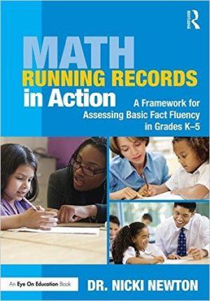 Math Running Records in Action: A Framework for Assessing Basic Fact Fluency in Grades K-5-0