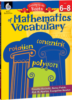 Getting to the Roots of Mathematics Vocabulary, Levels 6-8-0