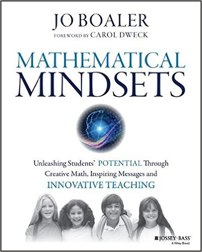 Mathematical Mindsets: Unleashing Students' Potential through Creative Math, Inspiring Messages and Innovative Teaching-0