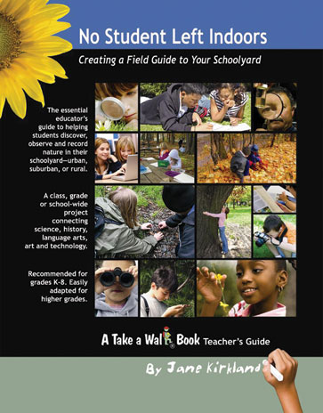 No Student Left Indoors: Creating a Field Guide to Your Schoolyard-0