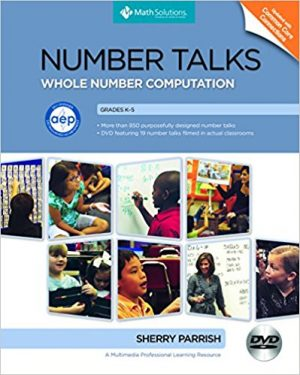 Number Talks: Whole Number Computation, Grades K-5: A Multimedia Professional Learning Resource-0