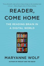 Reader, Come Home: The Reading Brain in a Digital World-0