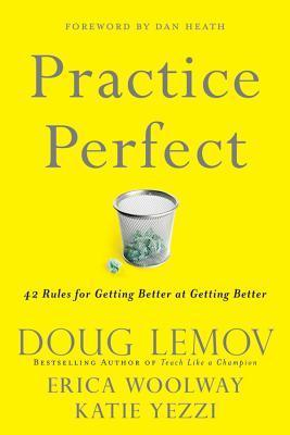Practice Perfect: 42 Rules for Getting Better at Getting Better -0