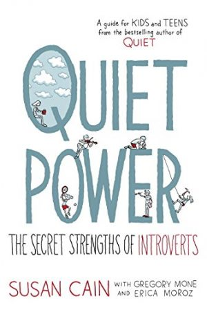 Quiet Power: The Secret Strengths of Introverts-0