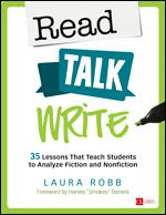 Read, Talk, Write: 35 Lessons That Teach Students to Analyze Fiction and Nonfiction-0