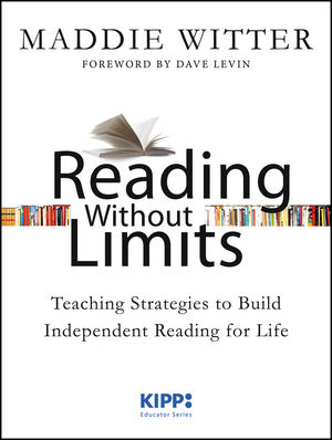 Reading Without Limits: Teaching Strategies to Build Independent Reading for Life-0
