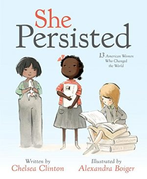 She Persisted: 13 American Women Who Changed the World-0