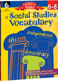 Getting to the Roots of Social Studies Vocabulary, Levels 6-8-0