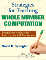 Strategies for Teaching Whole Number Computaton: Using Error Analysis for Intervention and Assessment-0