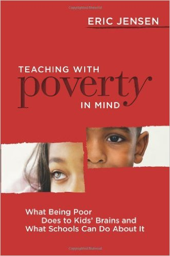 Teaching With Poverty in Mind: What Being Poor Does to Kids' Brains and What Schools Can Do About It, 1st Edition-0