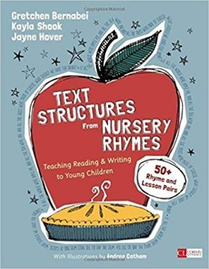 Text Structures From Nursery Rhymes Teaching Reading and Writing to Young Children-0