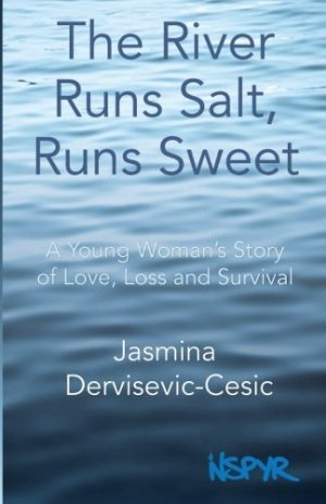The River Runs Salt, Runs Sweet: A Young Woman's Story of Love, Loss and Survival-0