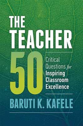 The Teacher 50: Critical Questions for Inspiring Classroom Excellence-0