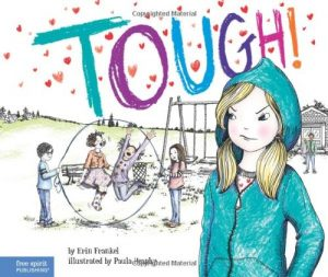 Tough!: A Story about How to Stop Bullying in Schools (The Weird! Series)-0