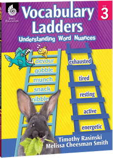 Vocabulary Ladders: Understanding Word Nuances, Level 3-0